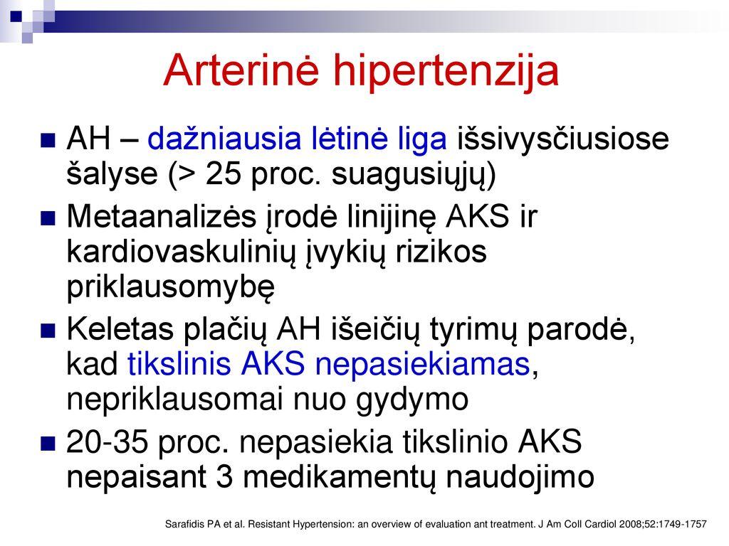 Arterinės hipertenzijos gydymo režimai