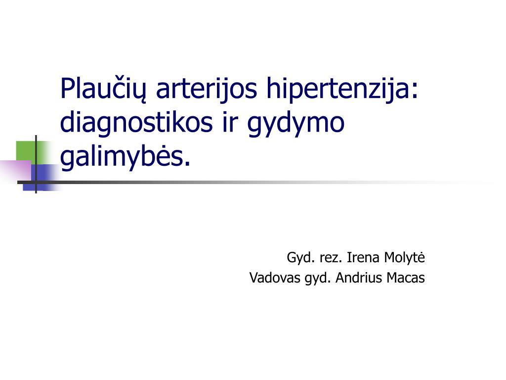 testai gydant hipertenziją