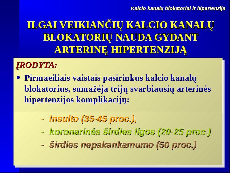 vaistų nauda sergant hipertenzija