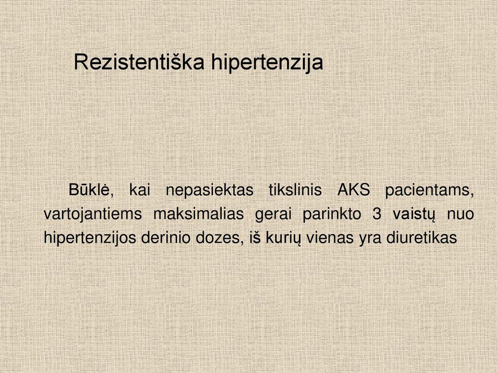 hipertenzijos profilaktinis priežasties gydymas ar jie suteikia negalią esant 2 laipsnių hipertenzijai