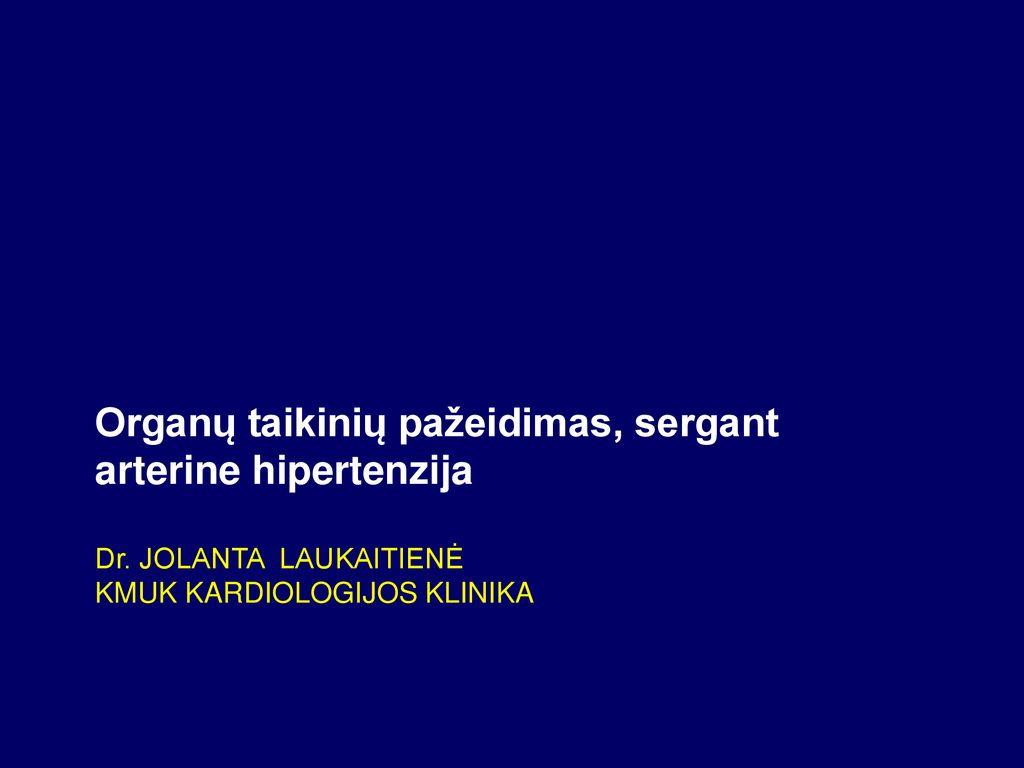 hipertenzijos klinikos etiologija